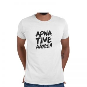 Apna Time Aayega Unisex Round Neck Dri Fit T-Shirt